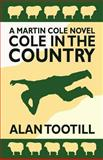 Cole in the Country, Alan Tootill, 1478212950