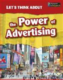 Let's Think about the Power of Advertising, Elizabeth Raum, 1484602951