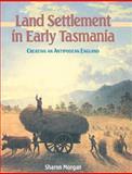 Land Settlement in Early Tasmania 9780521522960