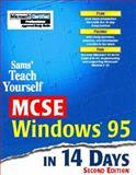 Sams Teach Yourself MCSE Windows 95 in 14 Days, Barton, Marcus, 0672312964
