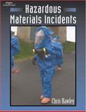 Hazardous Materials Incidents, Hawley, Christopher, 0766842967