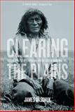 Clearing the Plains, James W. Daschuk, 0889772967