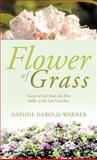 Flower of Grass, Daphne Harold-Warner, 1466912960