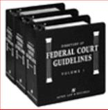 Directory of Federal Court Guidelines, Aspen Law and Business Editorial Staff, 1567062962