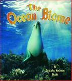 The Ocean Biome, Kathryn Smithyman, 0778712966