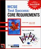 MCSE Test Success : Core Requirements, Sybex Inc. Staff, 0782122965