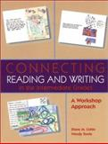 Connecting Reading and Writing in the Intermediate Grades 9780872072961