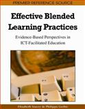 Effective Blended Learning Practices : Evidence-Based Perspectives in ICT-Facilitated Education, , 1605662968