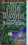 Adventures of a Scottish Heiress, Cathy Maxwell, 0060092963