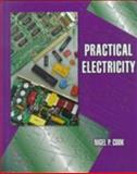 Practical Electricity, Cook, Nigel P., 013243296X