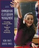 Comprehensive Classroom Management, Vernon Jones and Louise Jones, 0205482961