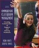 Comprehensive Classroom Management, Vernon Jones and Louise Jones, 0205482961