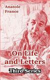 On Life and Letters, Anatole France, 1410212963
