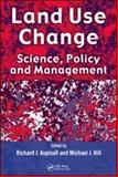 Land Use Change : Science, Policy and Management, , 1420042963