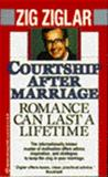 Courtship after Marriage, Zig Ziglar, 0345372964