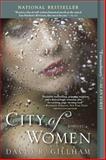 City of Women, David R. Gillham, 0425252965
