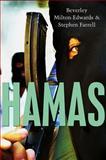 Hamas : The Islamic Resistance Movement, Milton-Edwards, Beverley and Farrell, Stephen, 0745642969