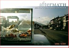 Aftermath, Sara Terry, 0974402966