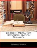 Corso Di Meccanica Razionale, Francesco Caldarera, 1144442966