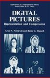 Digital Pictures : Representation and Compression, Netravali, Arun, 1468412965