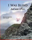 I Was Blind but Now I See, Theresa Goodine, 1484872967