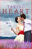Taking Heart, Wilette Youkey and June Gray, 1499272960