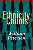 Ethnicity Counts, Petersen, William, 1560002964