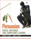 Persuasion : Social Influence and Compliance Gaining, Gass, Robert H. and Seiter, John S., 0205912966