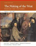 The Making of the West since 1500 Vol. II : Peoples and Cultures, Hunt, Lynn and Martin, Thomas R., 0312452969