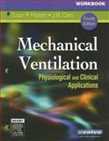 Mechanical Ventilation : Physiological and Clinical Applications, Rodia, Neil and Karpel, Sindee Kalminson, 0323032966