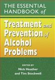 The Essential Handbook of Treatment and Prevention of Alcohol Problems, , 0470862963