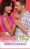 The Sweetest Thing, Deborah Fletcher Mello, 0758292961