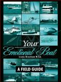 Your Emotional Boat, Linda Branham, 1434362965