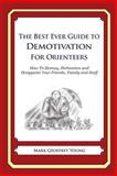 The Best Ever Guide to Demotivation for Orienteers, Mark Young, 1484862961