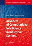 Advances of Computational Intelligence in Industrial Systems, , 3540782966