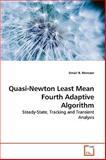 Quasi-Newton Least Mean Fourth Adaptive Algorithm, Umair B. Mansoor, 3639262964