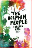 The Dolphin People, Torsten Krol, 0061672963