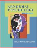 Abnormal Psychology with MindMAP and PowerWeb, Nolen-Hoeksema, Susan, 0072872969