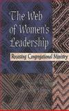 The Web of Women's Leadership, Susan Willhauck and Jacqulyn Thorpe, 0687072964