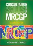 Consultation Skills New MRCGP, Monkley, C. and Naidoo, P., 1904842968