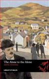 The Alone to the Alone, Thomas, Gwyn, 1905762968