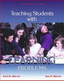Teaching Students with Learning Problems, Mercer, Cecil D. and Mercer, Ann R., 0130892963