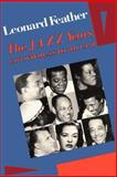 The Jazz Years, Leonard Feather, 0306802961