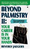 Beyond Palmistry, Beverly C. Jaegers, 0425152960