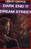 Dark End of Dream Street, Lesley Choyce, 0887802966