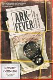 Ark Fever, Robert Cornuke, 1414302967