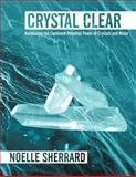 Crystal Clear, Noelle Sherrard, 1452542961