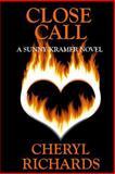 Close Call, Cheryl Richards, 1484082966