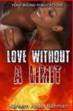 Love Without a Limit, Kareem Abdul Rahman, 1499172966