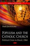 Populism and the Catholic Church 9781617282966